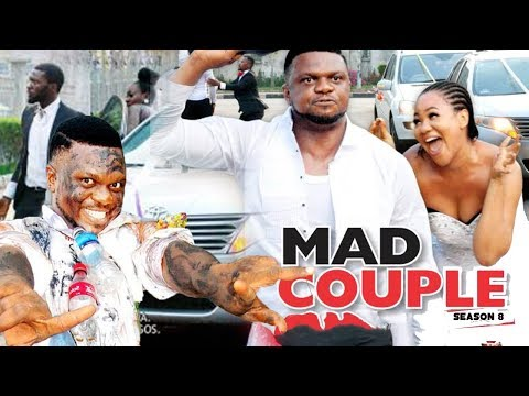 MAD COUPLE 8 - 2018 LATEST NIGERIAN NOLLYWOOD MOVIES || TRENDING NOLLYWOOD MOVIES