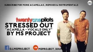 Download Lagu Twenty One Pilots - Stressed Out (Acapella - Vocals Only) + DL Mp3