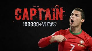 Captain official Trailer Ronaldo  remix   new