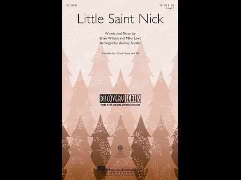 Little Saint Nick (TB Choir) - Arranged by Audrey Snyder