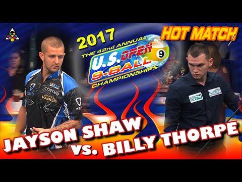 HOT MATCH: Jayson SHAW vs. Billy THORPE - 42nd U.S. OPEN 9-BALL CHAMPIONSHIPS (2017)