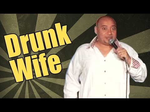 Comedy Time - Drunk Wife (Stand Up Comedy)