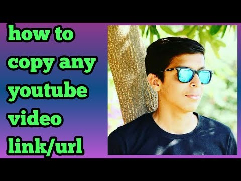 How to copy any youtube video link/url
