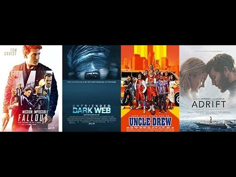 AJ's Movie Reviews: Mission: Impossible- Fallout, Unfriended: Dark Web, Uncle Drew & Adrift(7-30-18)