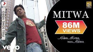 Video Mitwa Full Video - KANK|Shahrukh Khan,Rani Mukherjee|Shafqat Amanat Ali|Shankar Mahadevan download in MP3, 3GP, MP4, WEBM, AVI, FLV January 2017