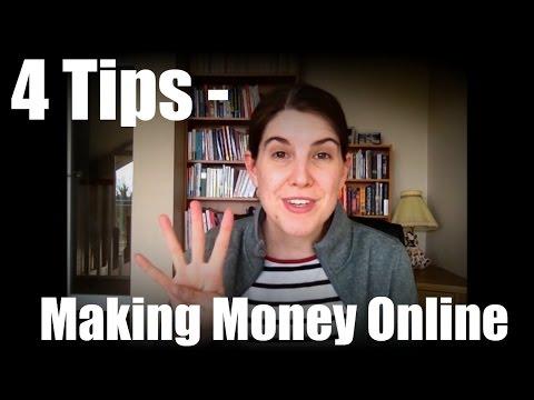 How to Make Money Online – Good Advice – 4 Tips to Work From Home