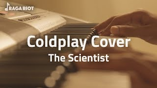Raga Riot proudly presents the second piano cover video - The Scientist, by Coldplay. Music Arranged by: Manikantha S Edited ...