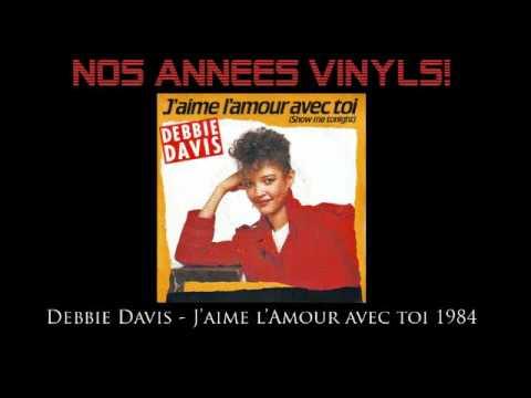Debbie Davis - J'aime l'Amour avec toi (Show me tonight) 1984