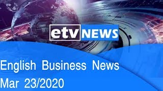 English Business News Mar 23/2020 |etv