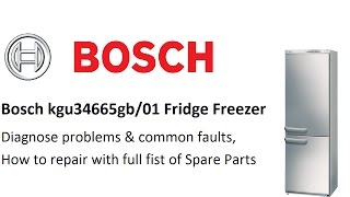 http://www.how-to-repair.com/help/faqs/how-the-bosch-kgu34665gb01-fridge-freezer-works-and-common-faults-and-parts/Support us By Joining Us on Facebookhttp://www.how-to-repair.com/facebookSupport us By Joining Us on Google +https://plus.google.com/u/0/b/1143362...Buy Paul A Beer for His Hard Workhttp://www.how-to-repair.com/help/buy-paul-a-beer/Help videoshttp://www.how-to-repair.com/help/repair-guides