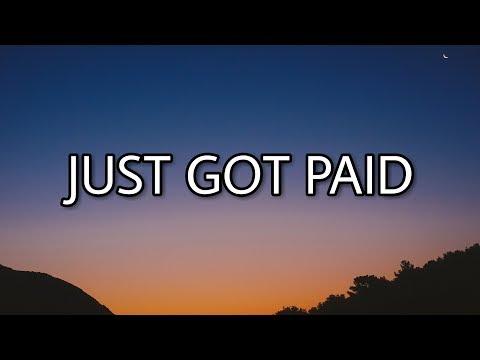 Sigala, Ella Eyre, Meghan Trainor - Just Got Paid (Lyrics) ft. French Montana
