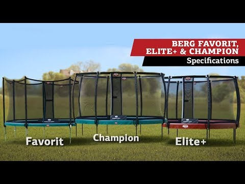 BERG Favorit, BERG Champion and BERG Elite+ trampolines
