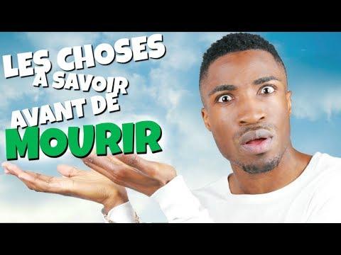 LES CHOSES A SAVOIR AVANT DE MOURIR ! (видео)