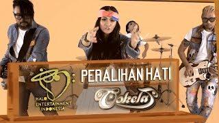Video COKELAT (band) - PERALIHAN HATI - OFFICIAL MUSIC VIDEO MP3, 3GP, MP4, WEBM, AVI, FLV April 2019