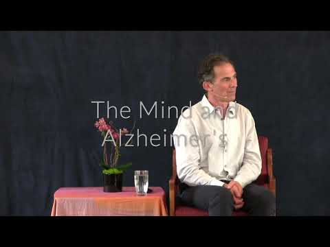 Rupert Spira Video: Let's Talk About The Mind and Alzheimer's Disease