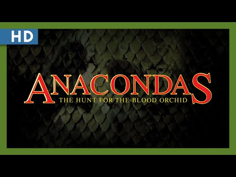 Anacondas: The Hunt for the Blood Orchid (2004) Trailer
