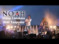 'Sunset Concert' NOAH - Hidup Untukmu, Mati Tanpamu | Ombak Sunset - Gili Trawangan - Lombok #2