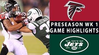 Falcons vs. Jets Highlights | NFL 2018 Preseason Week 1