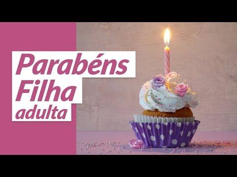 Msg de aniversário - Parabéns para filha adulta