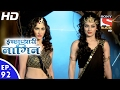 Download Lagu Icchapyaari Naagin - इच्छाप्यारी नागिन - Ep 92 - 1st Feb, 2017 Mp3 Free