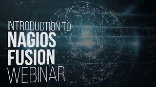 Introduction to Nagios Fusion Webinar