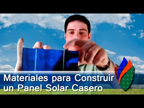 Materiales Para Construir un Panel Solar Casero