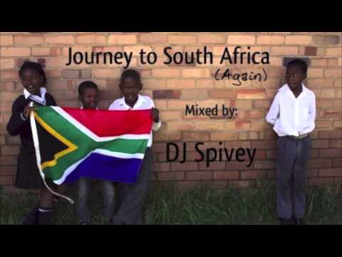 Journey to South Africa Again! (South African House Mix) by DJ Spivey
