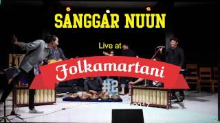 Video Sanggar Nuun - Dia | Live di FOLKAMARTANI #2 MP3, 3GP, MP4, WEBM, AVI, FLV Juni 2018
