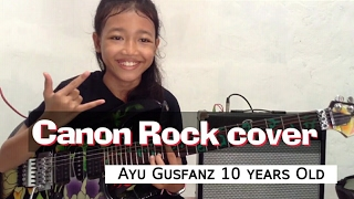 Canon Rock by Jerry C cover Ayu Gusfanz (10 years Old from Indonesia) Video