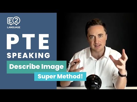 PTE Speaking: Describe Image | SUPER METHOD!