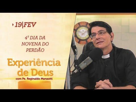 Experiência de Deus  19-02-2018  4º Dia da Novena do Perdão (Bom Jesus dos Perdões)
