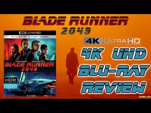 BLADE RUNNER 2049 (2017) - 4K UHD Blu-ray Review