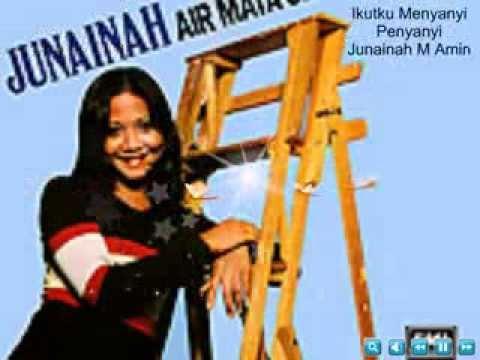 Ikutku Menyanyi Junainah M Amin