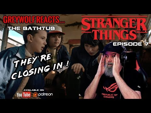 """Stranger Things - 1x7 """"The Bathtub"""" REACTION & REVIEW"""
