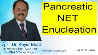 Laparoscopic surgery : Pancreatic NET Enucleation