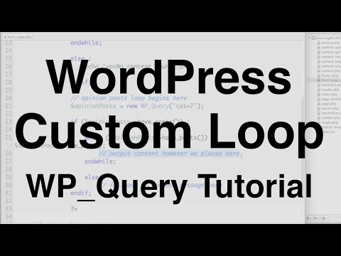 WordPress Custom Loop WP_Query Tutorial