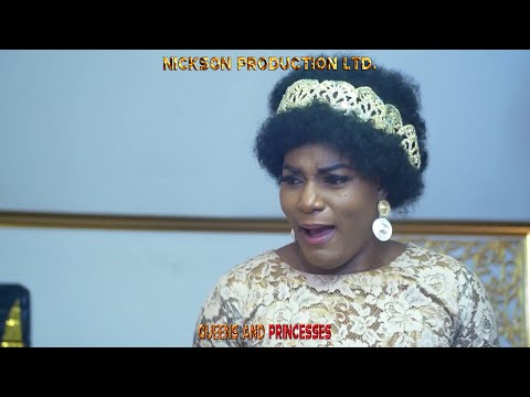 QUEENS AND PRINCESSES (New Hit Movie) - 2020 Latest Nigerian Nollywood Movie
