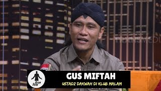 Download Video GUS MIFTAH, Ustadz Viral Dakwah di Klub Malam | HITAM PUTIH (26/09/18) 1-4 MP3 3GP MP4