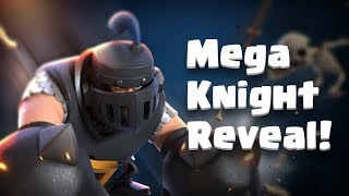 Clash Royale: MEGA KNIGHT! (New Legendary Card!)