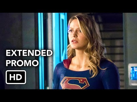 Supergirl 3x15 Extended Promo