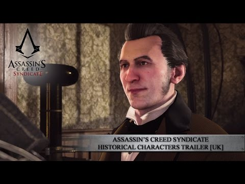 Assassin's Creed Syndicate Historical Characters Trailer [UK]