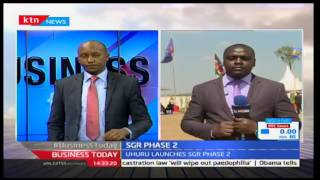 BusinessToday: Launch Of SGR Phase 2 Which Is To Run From Nairobi To Naivasha 19/10/2016