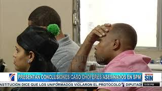 Presentan conclusiones en juicio de fondo a acusados de matar choferes en SPM