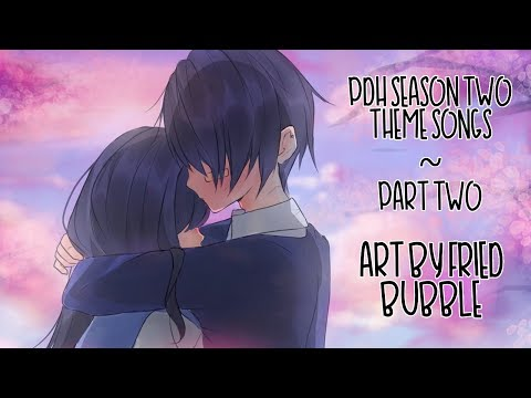 ❤ PDH THEME SONGS - PART 2 ❤