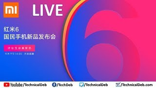 Xiaomi Redmi 6 Series Launch Event Live From China