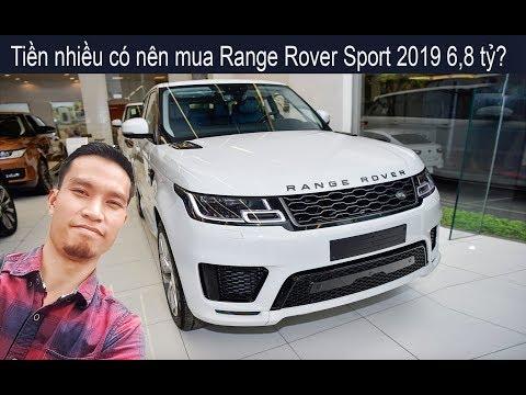 Range Rover Sport 2019 6,8 tỷ dành cho người nhiều tiền mà không biết làm gì - Thời lượng: 9 phút, 52 giây.