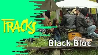 Video Black Bloc (2005) - TRACKS - ARTE MP3, 3GP, MP4, WEBM, AVI, FLV November 2017