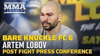 BKFC 6: Artem Lobov Post-Fight Press Conference - MMA Fighting by MMA Fighting