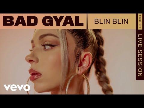 Bad Gyal - Blin Blin (Live   VEVO Rounds)