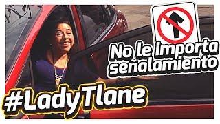 #LadyTlane | No le importa señalización | 1/4 DE MILLA 🚗